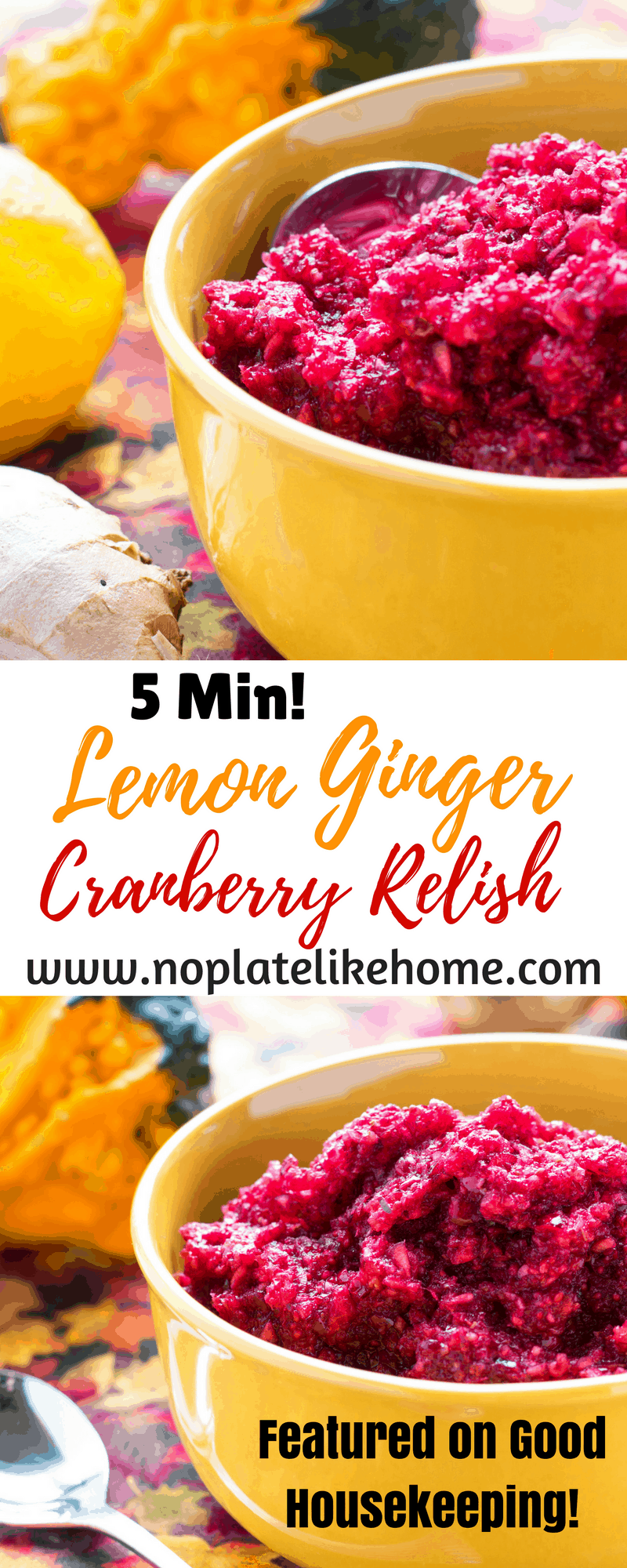 Lemon Ginger Cranberry Relish