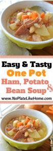 One Pot Ham, Potato and Bean Soup