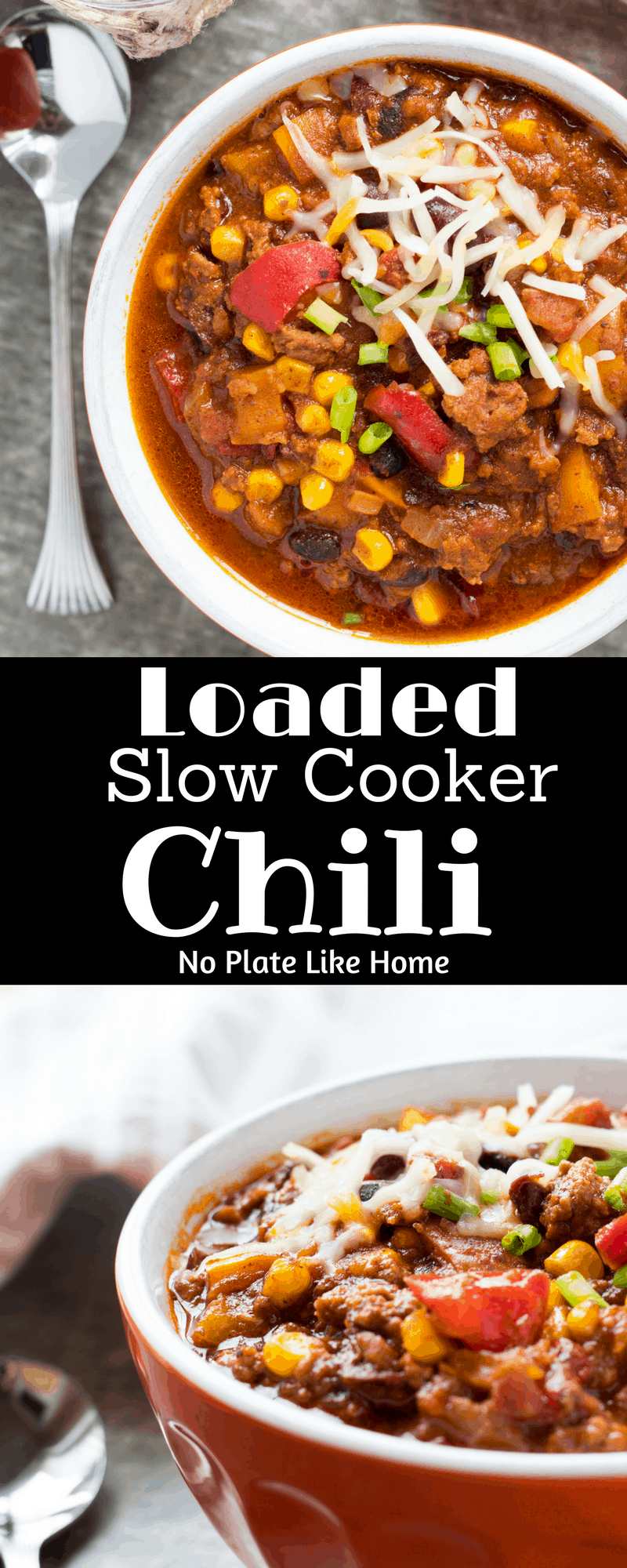 Loaded Slow Cooker Santa Fe Chili - No Plate Like Home
