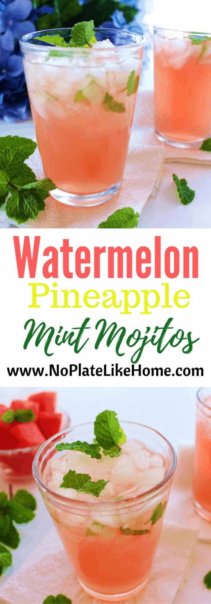Watermelon Pineapple Mint Mojitos