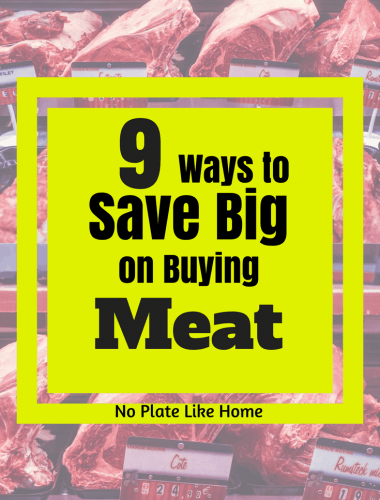 9 Ways to Save Big on Buying Meat