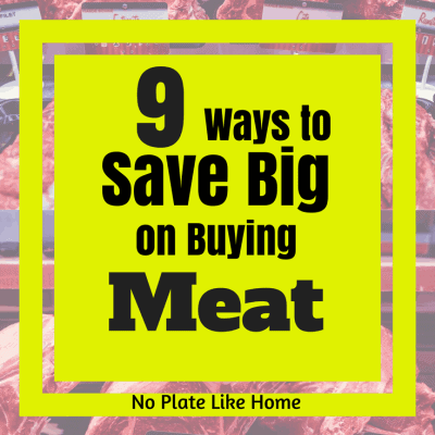 9 Ways to Save Big Money on Buying Meat