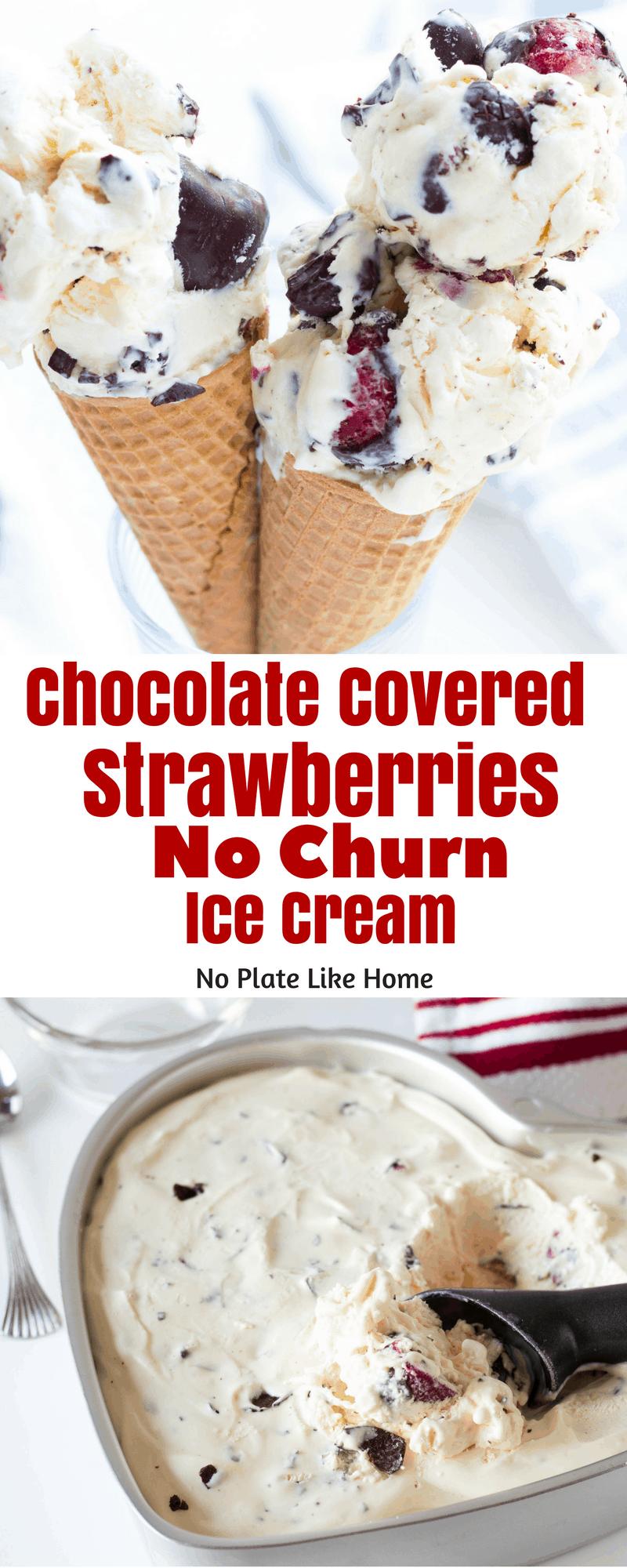 Chocolate Covered Strawberries No Churn Ice Cream