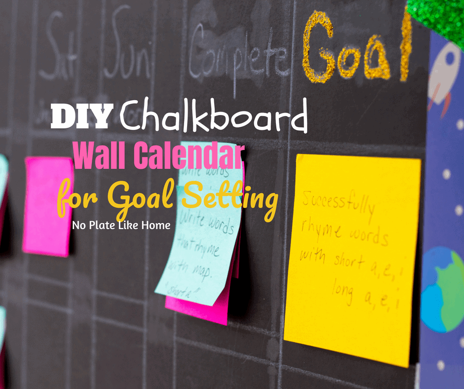 DIY Chalkboard Wall Calendar for Goal Setting is PERFECT for back-to-school goal-setting! It's versatile, cheap and easy-to-make in under 30 min!