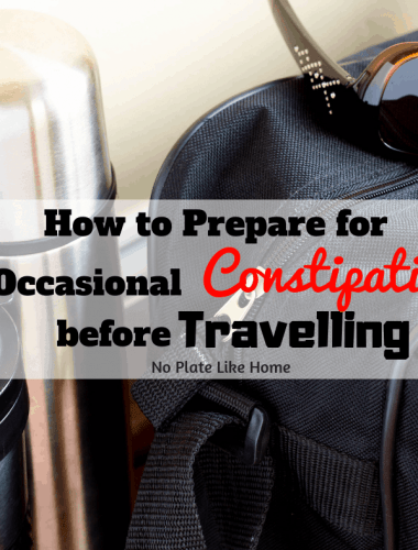 "Be proactive while travelling, these helpful tips on how to prepare for occasional constipation BEFORE travelling will help you go when you NEED to ""go!"""