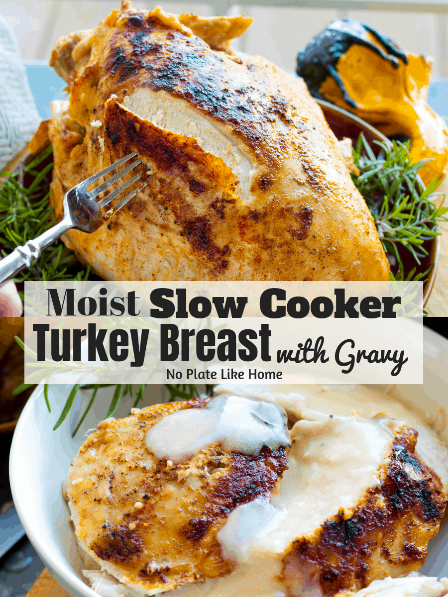 Slow Cooker Turkey Breast with Gravy by No Plate Like Home - WEEKEND POTLUCK 454