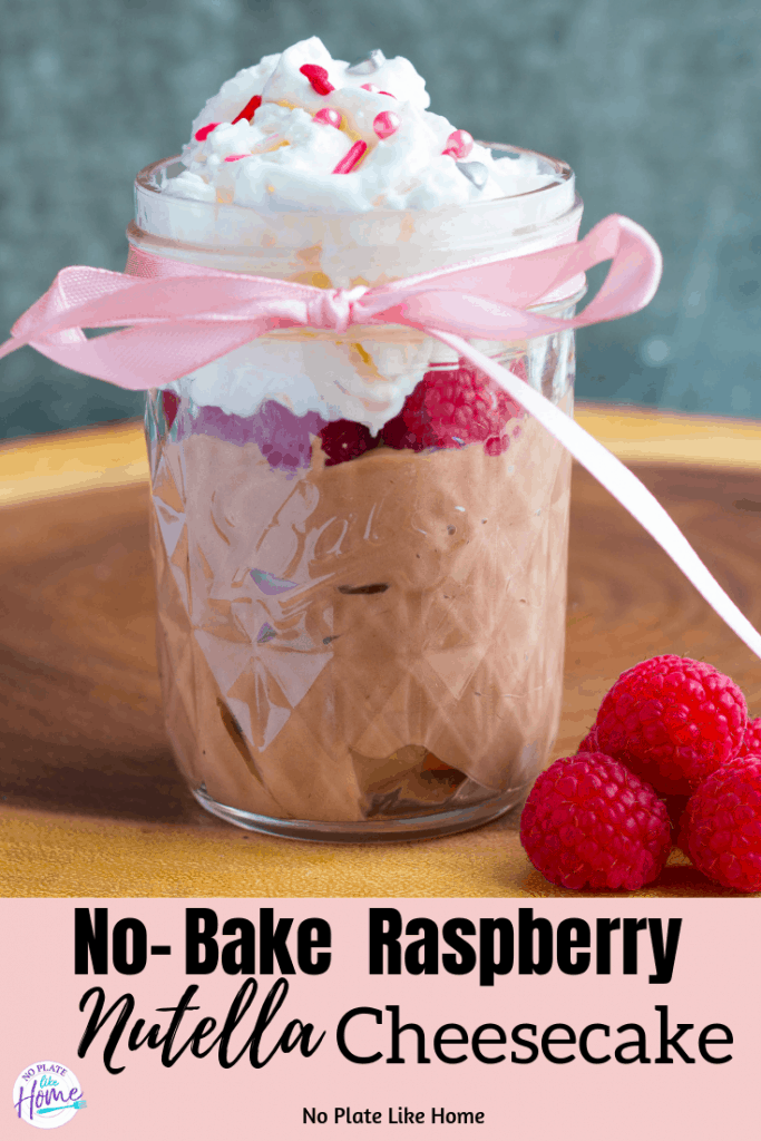 No-bake Raspberry Nutella Cheesecake Dessert is creamy, chocolate whipped fun in a jar! Easy-to-make with few ingredients in 10 min! Gluten-free
