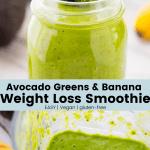 Avocado Greens & Banana Weight Loss Smoothie
