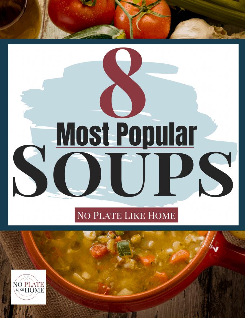 8 Most Popular Soup Recipes Cookbook