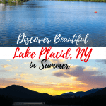 There is so much to see and do in Lake Placid for the whole family. Discover Beautiful Lake Placid, NY in Summer!