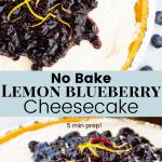 No Bake Lemon Blueberry Cheesecake