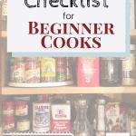 Pantry Staples Checklist for Beginner Cooks Pinterest